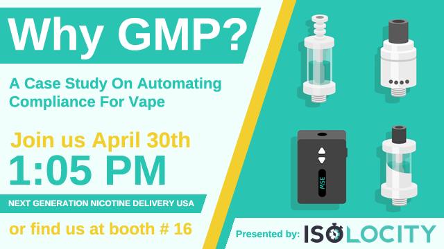 Gmp Webinar Isolocity Compliance Next Generation Nicotine Usa 019